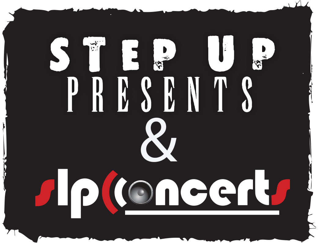 Step Up Presents & SLP Concerts