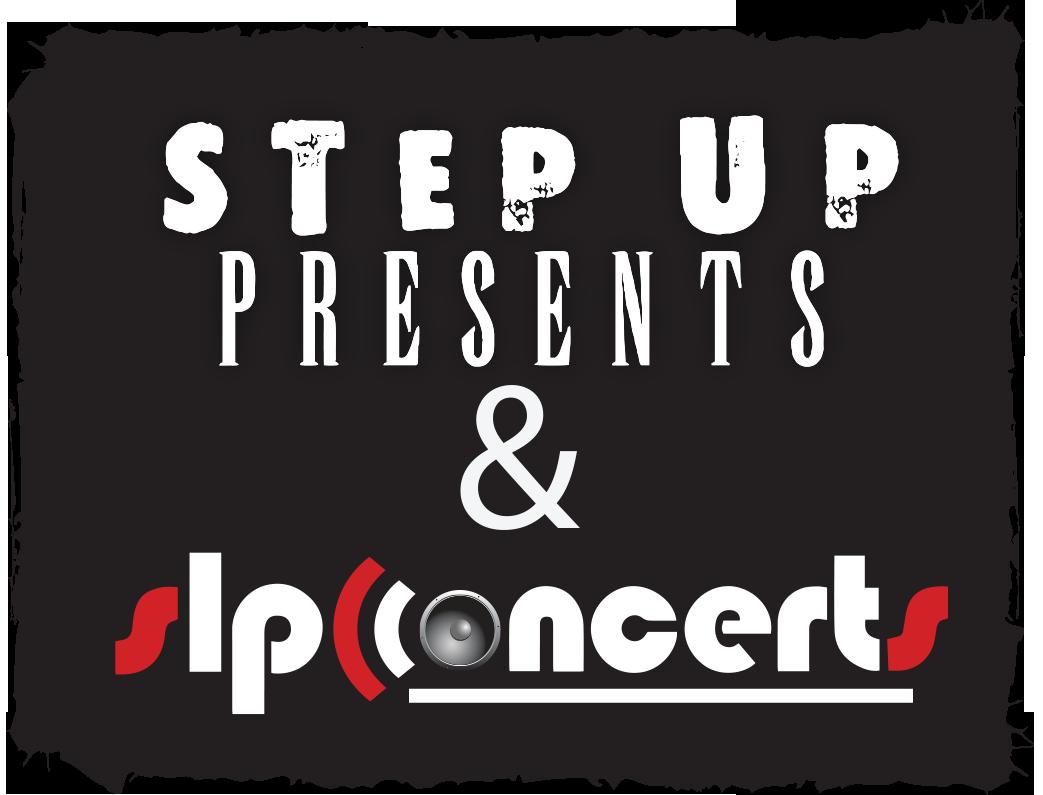 Step Up Presents & SLP Concerts